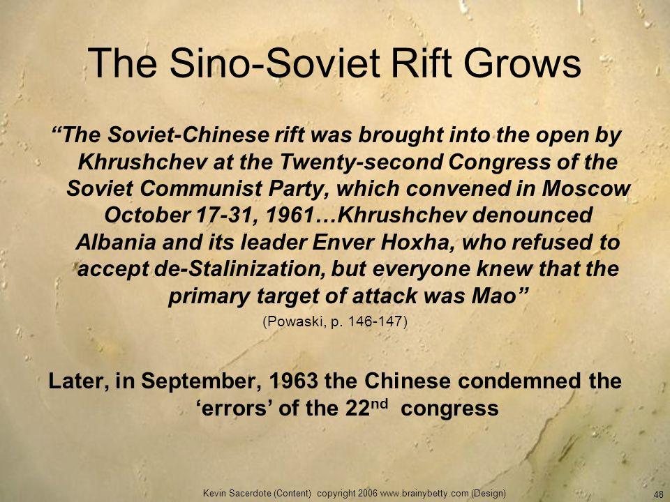 The Sino-Soviet Rift Grows