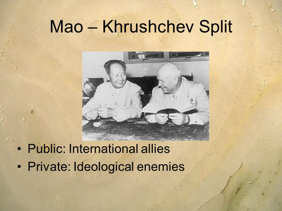Mao – Khrushchev Split Public: International allies