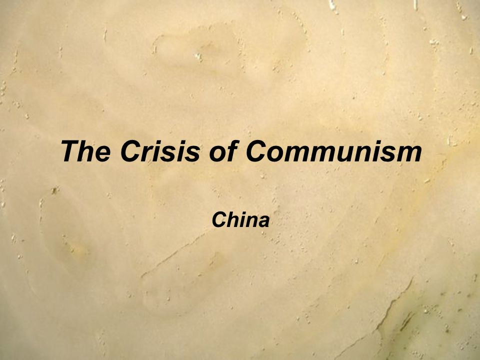 The Crisis of Communism