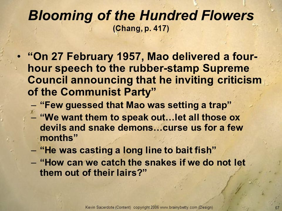 Blooming of the Hundred Flowers (Chang, p. 417)