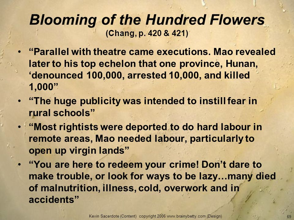 Blooming of the Hundred Flowers (Chang, p. 420 & 421)