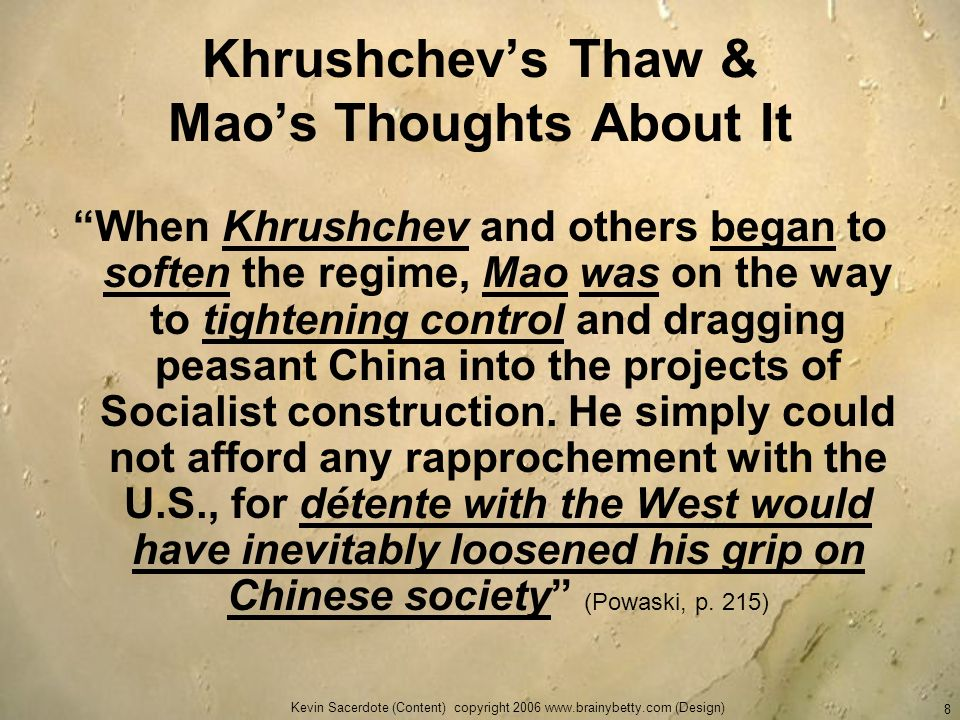 Khrushchev's Thaw & Mao's Thoughts About It