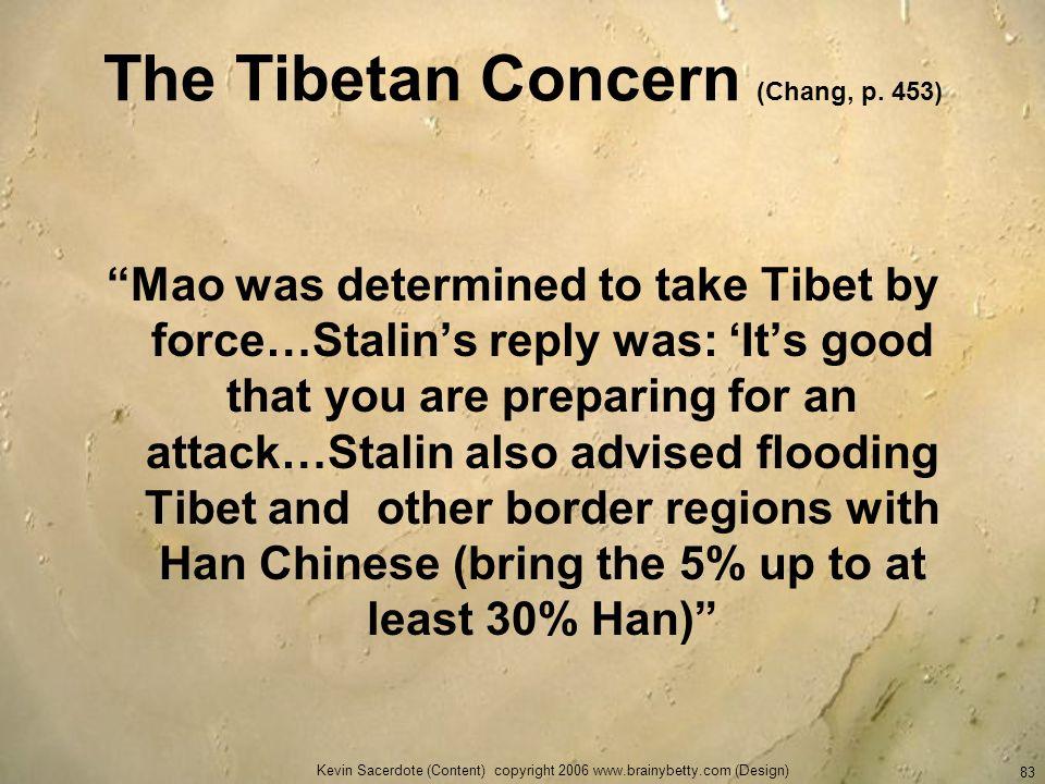 The Tibetan Concern (Chang, p. 453)