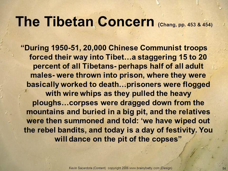 The Tibetan Concern (Chang, pp. 453 & 454)