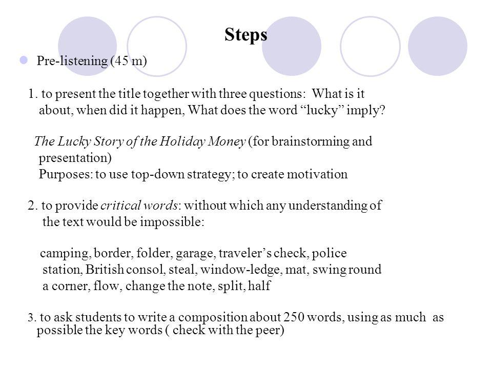 Steps Pre-listening (45 m)
