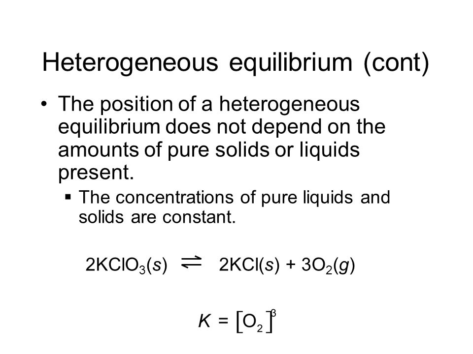 Heterogeneous equilibrium (cont)
