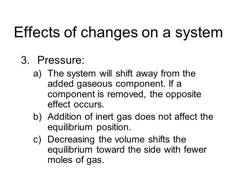 Effects of changes on a system