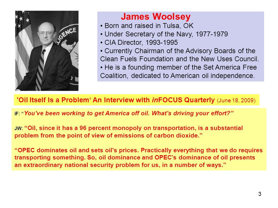 James Woolsey Born and raised in Tulsa, OK