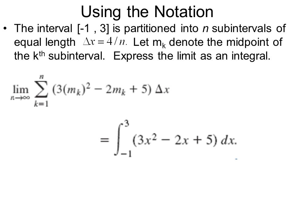 Using the Notation