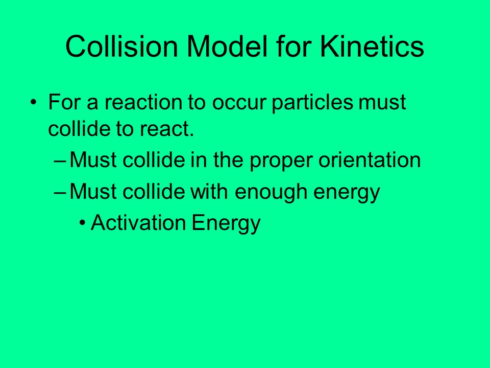 Collision Model for Kinetics