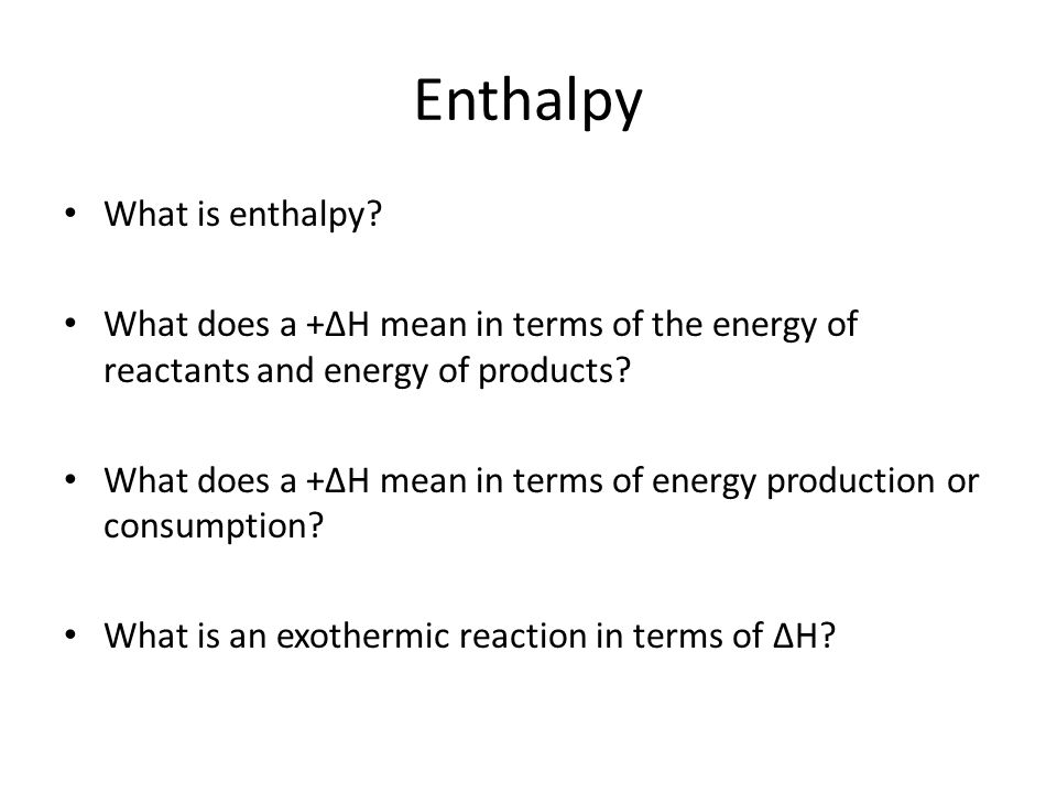 Enthalpy What is enthalpy