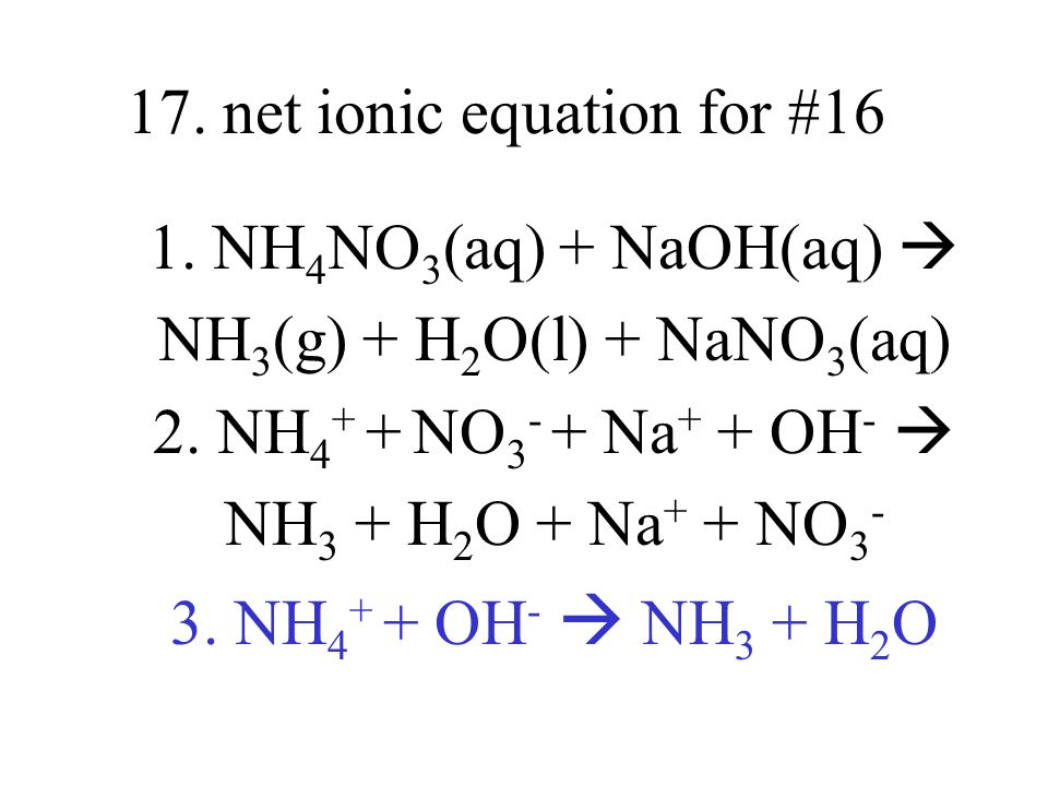 17. net ionic equation for #16