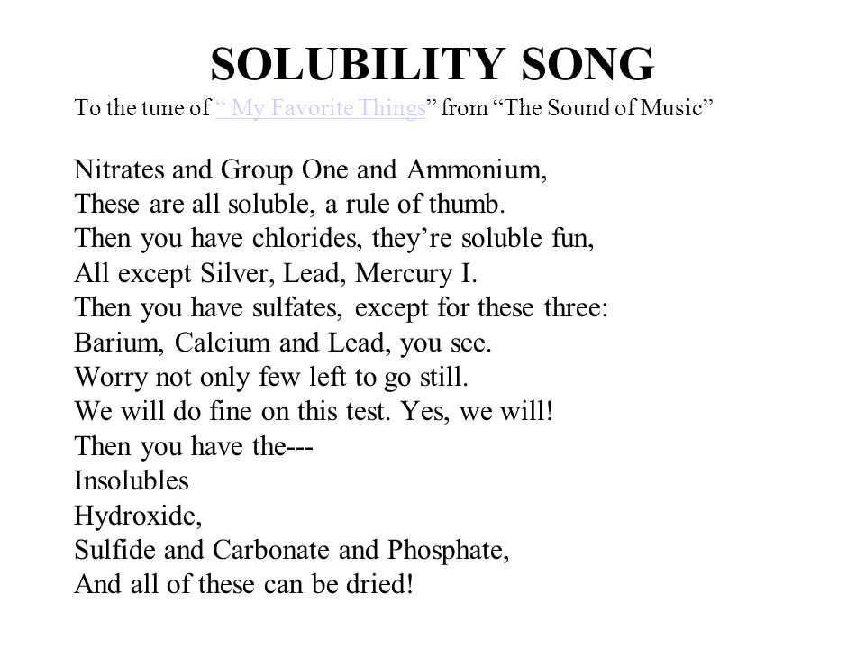 SOLUBILITY SONG Nitrates and Group One and Ammonium,