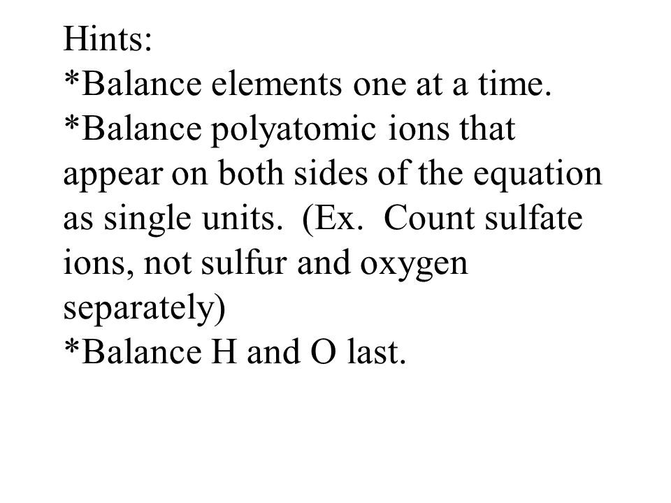 Hints:. Balance elements one at a time