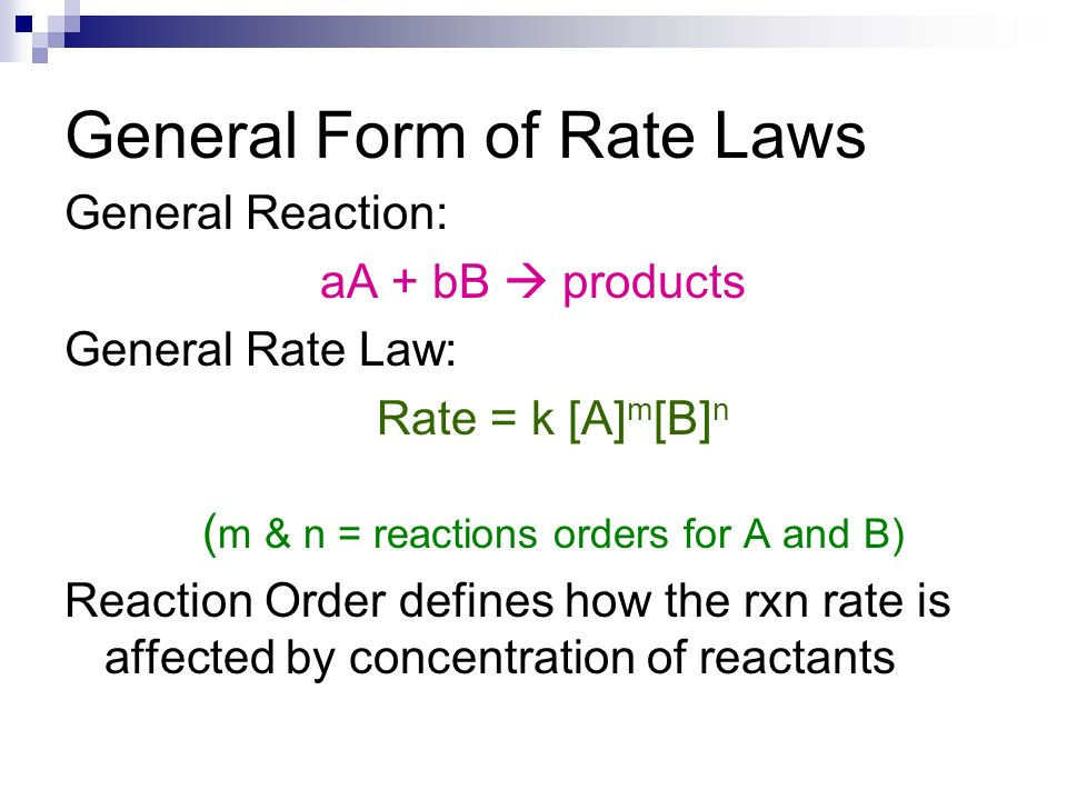 General Form of Rate Laws