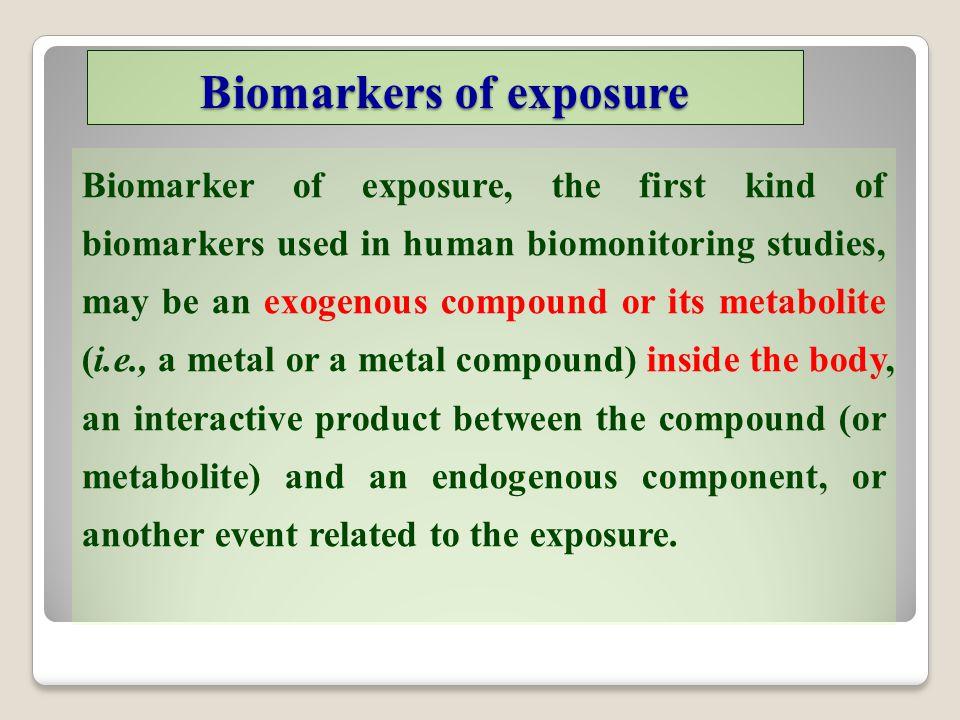 Biomarkers of exposure