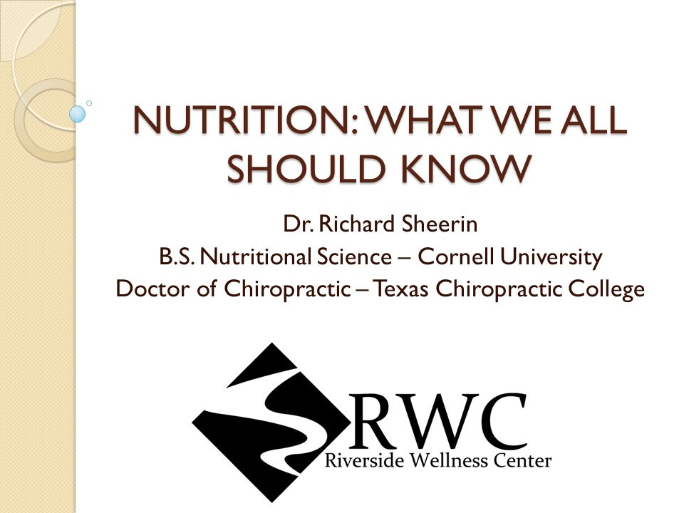 NUTRITION: WHAT WE ALL SHOULD KNOW