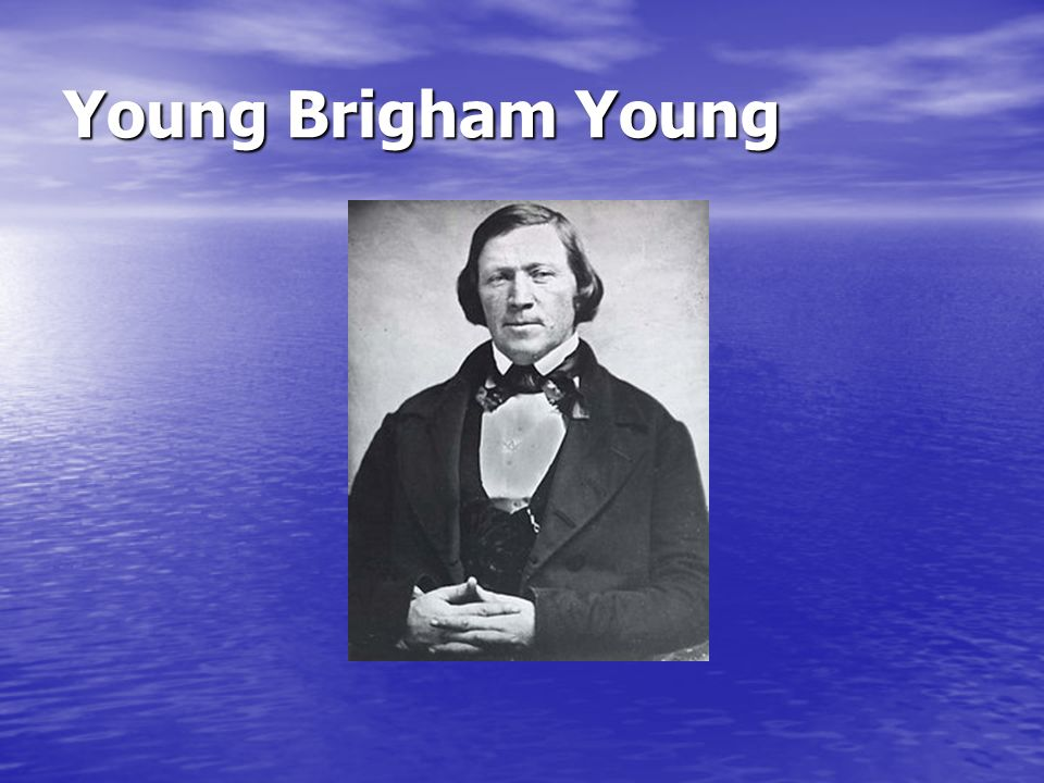 Young Brigham Young