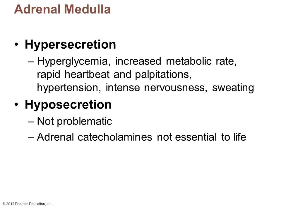 Adrenal Medulla Hypersecretion Hyposecretion
