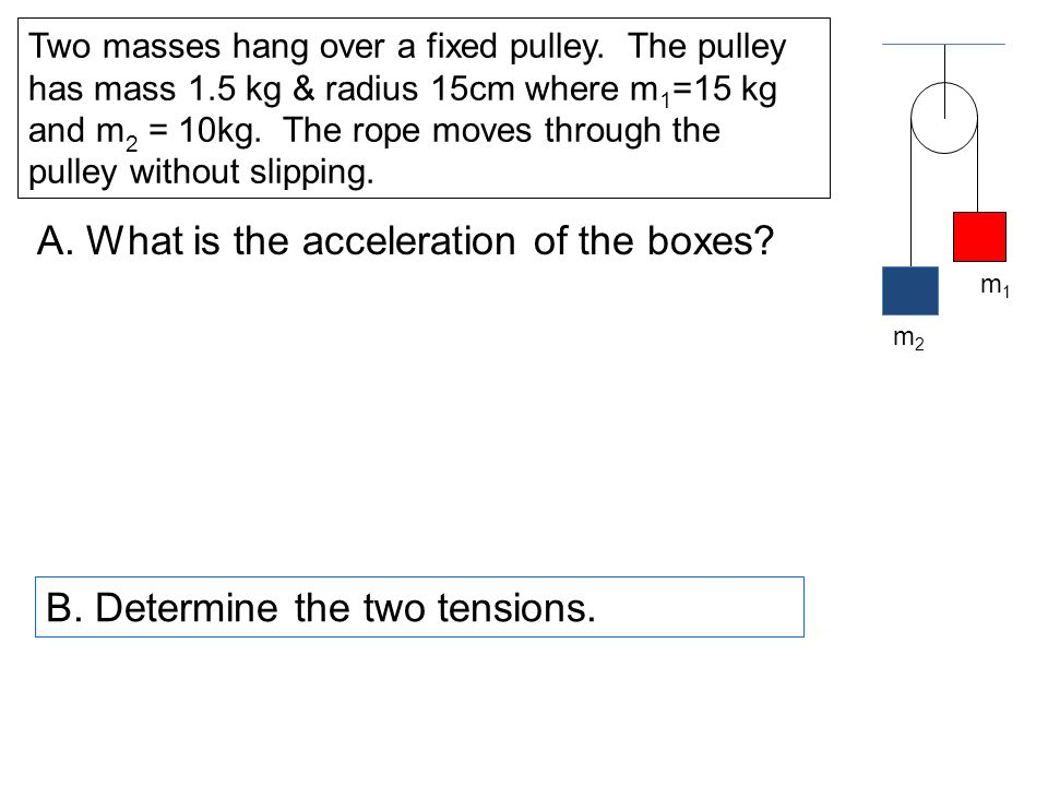 A. What is the acceleration of the boxes