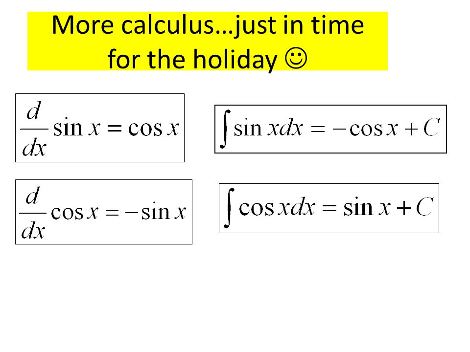 More calculus…just in time for the holiday 