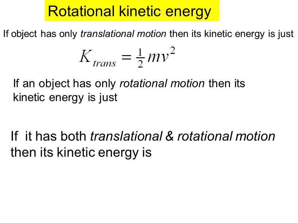 Translational Kinetic Energy Formula Rotational Kinetic Ene...