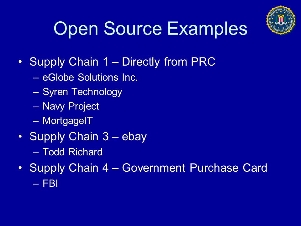 Open Source Examples Supply Chain 1 – Directly from PRC