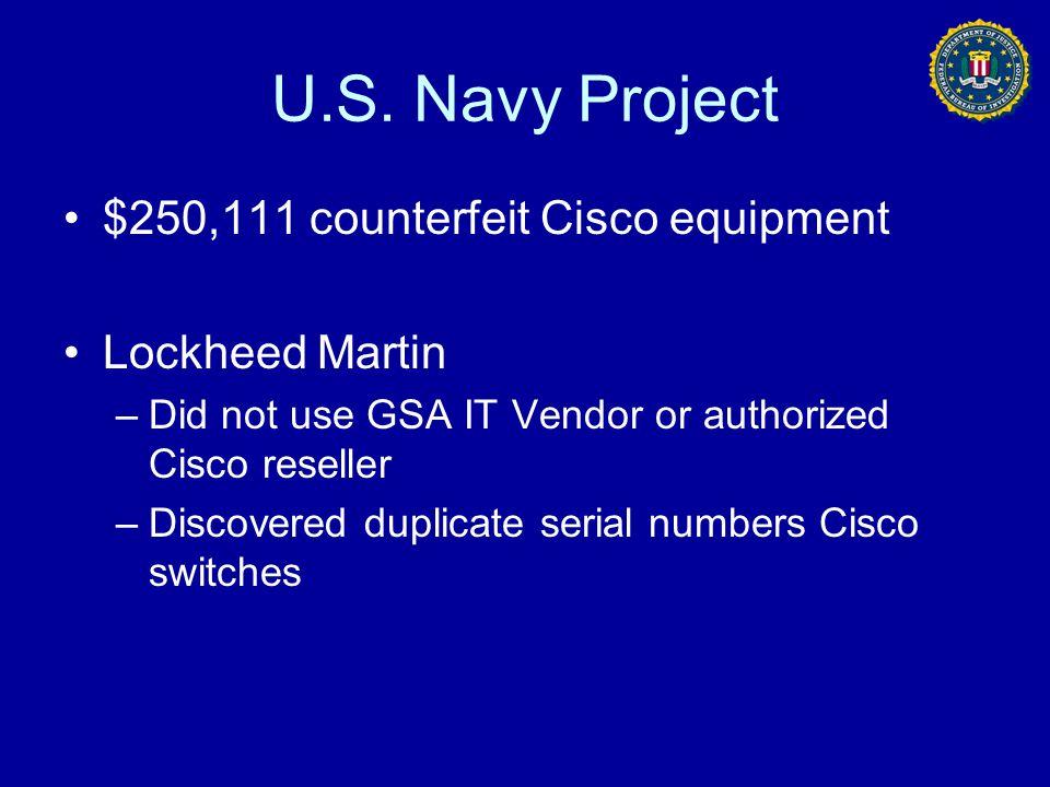 U.S. Navy Project $250,111 counterfeit Cisco equipment Lockheed Martin