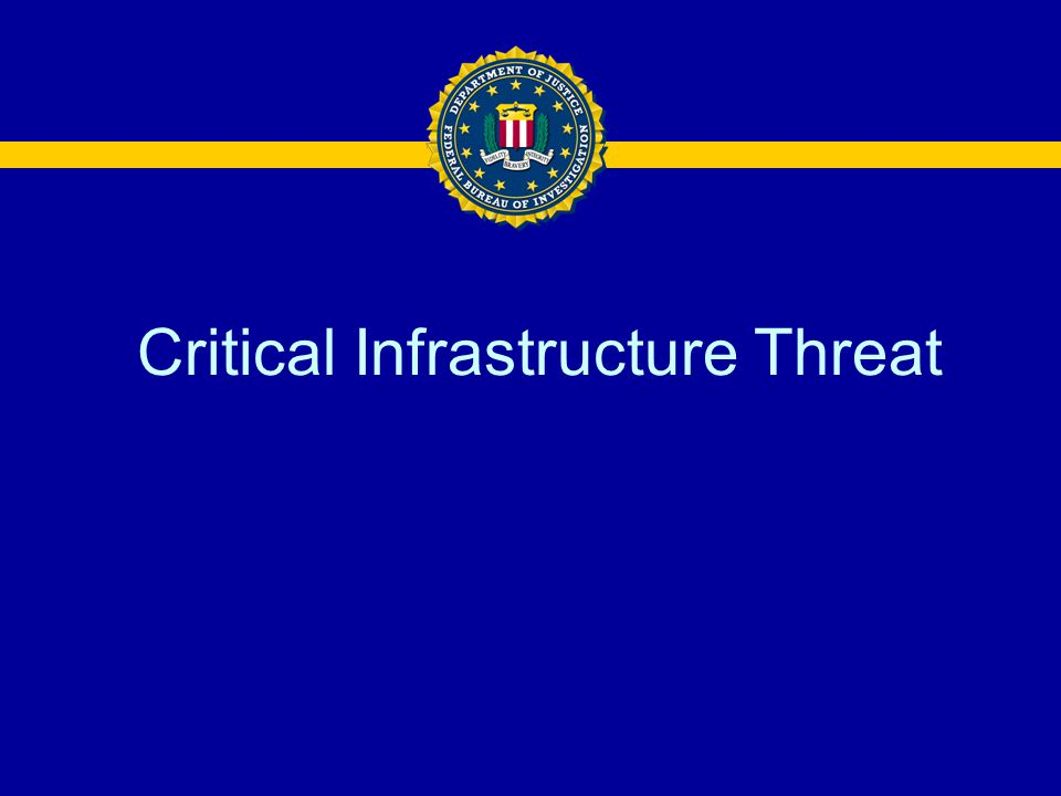 Critical Infrastructure Threat