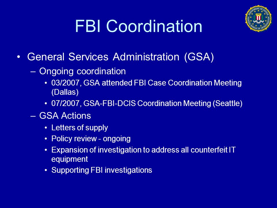 FBI Coordination General Services Administration (GSA)