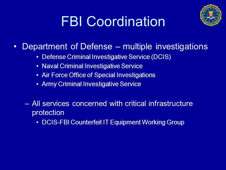 FBI Coordination Department of Defense – multiple investigations