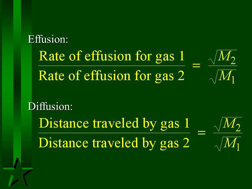 Effusion: Diffusion: