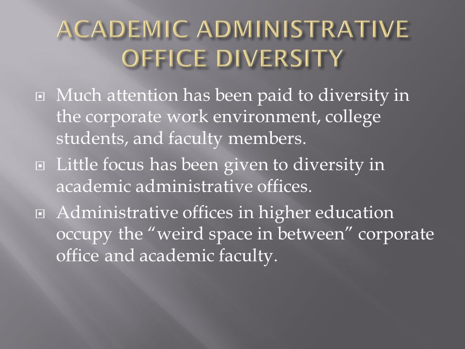 ACADEMIC ADMINISTRATIVE OFFICE DIVERSITY