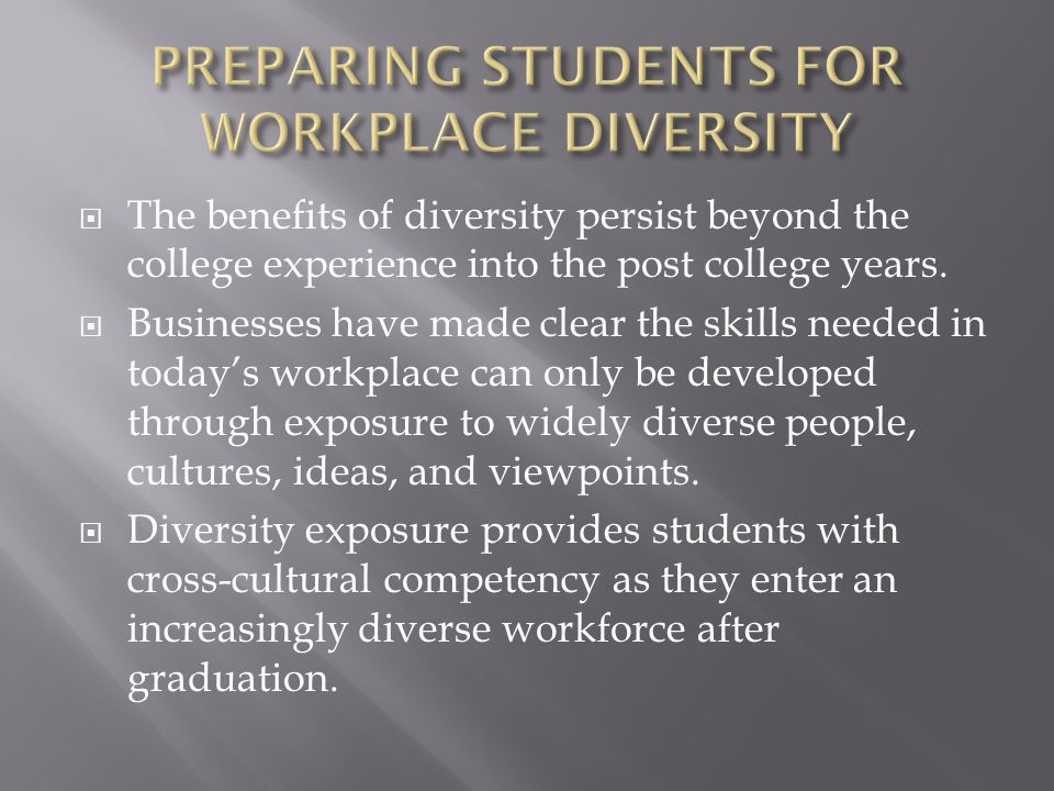 PREPARING STUDENTS FOR WORKPLACE DIVERSITY