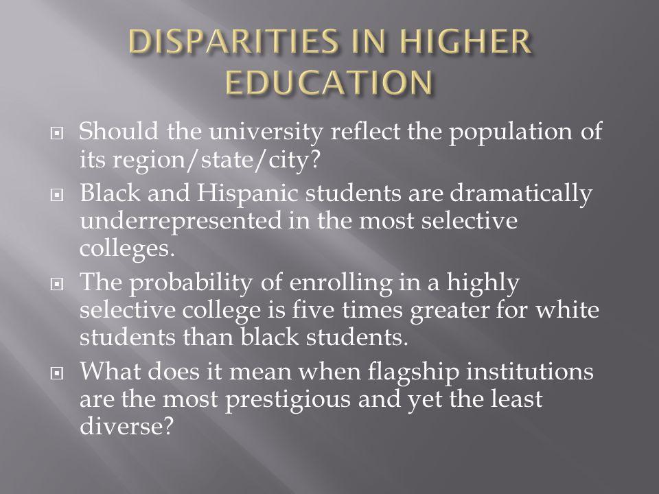 DISPARITIES IN HIGHER EDUCATION