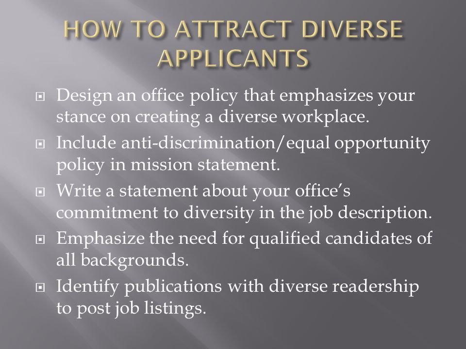 HOW TO ATTRACT DIVERSE APPLICANTS