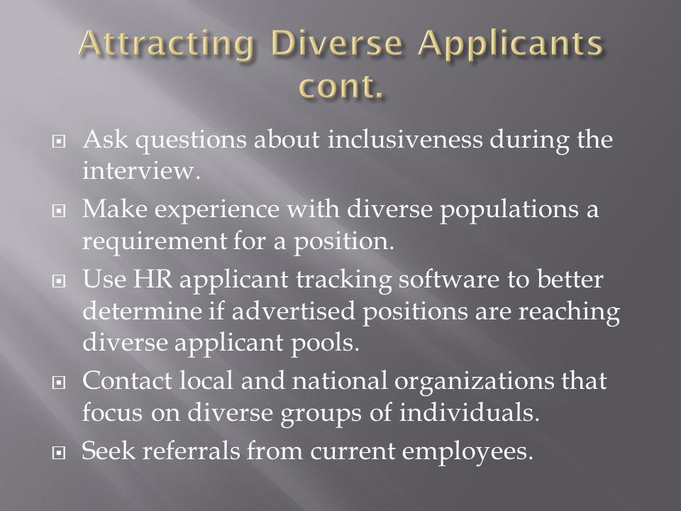 Attracting Diverse Applicants cont.