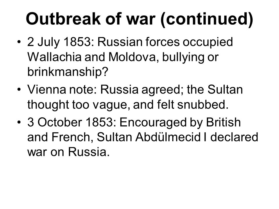 Outbreak of war (continued)