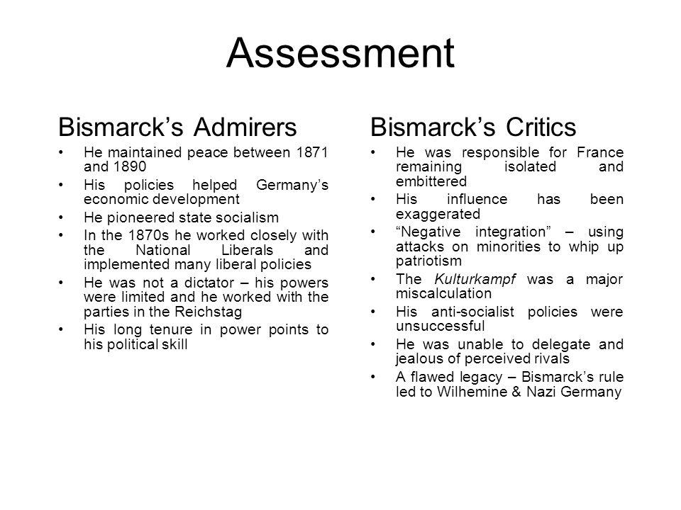 Assessment Bismarck's Admirers Bismarck's Critics
