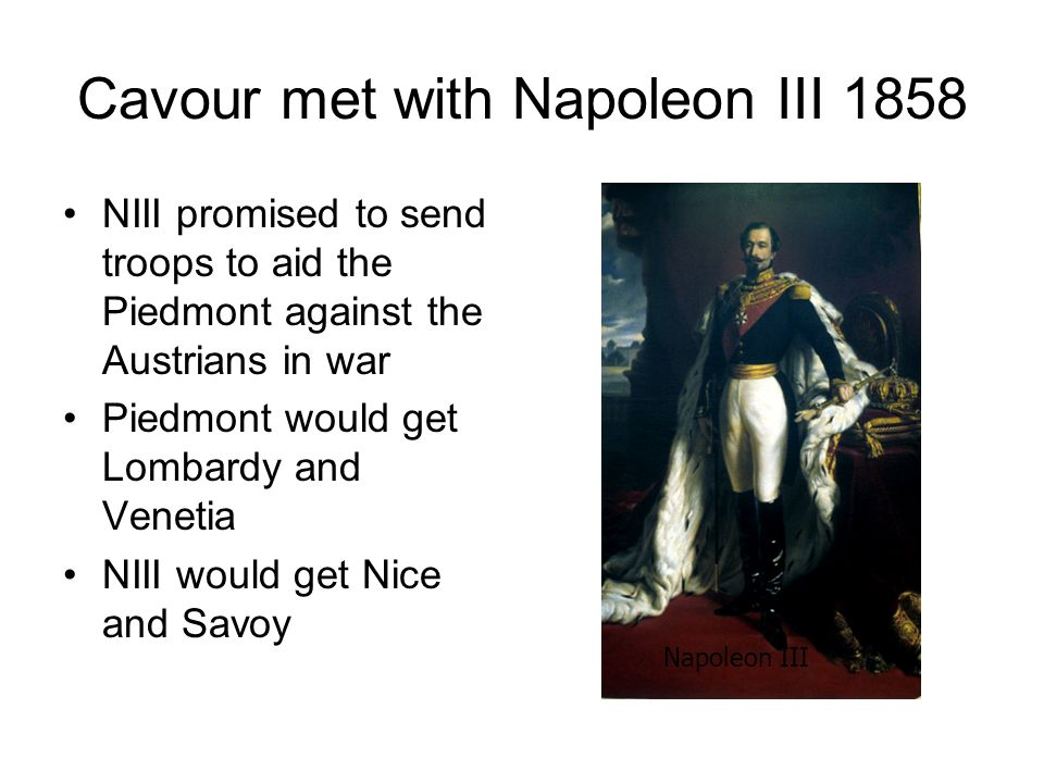 Cavour met with Napoleon III 1858