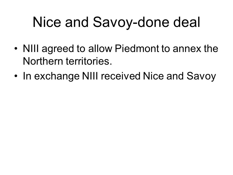 Nice and Savoy-done deal