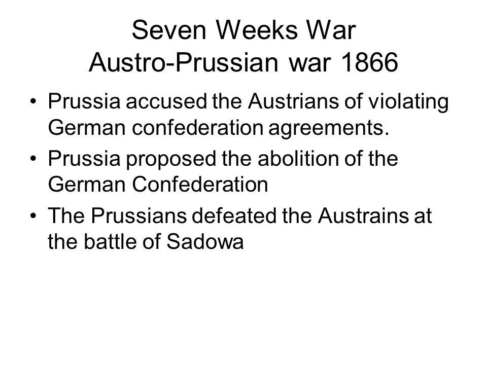 Seven Weeks War Austro-Prussian war 1866