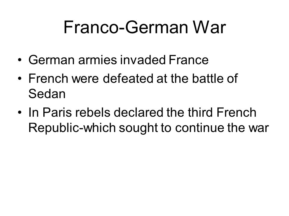 Franco-German War German armies invaded France
