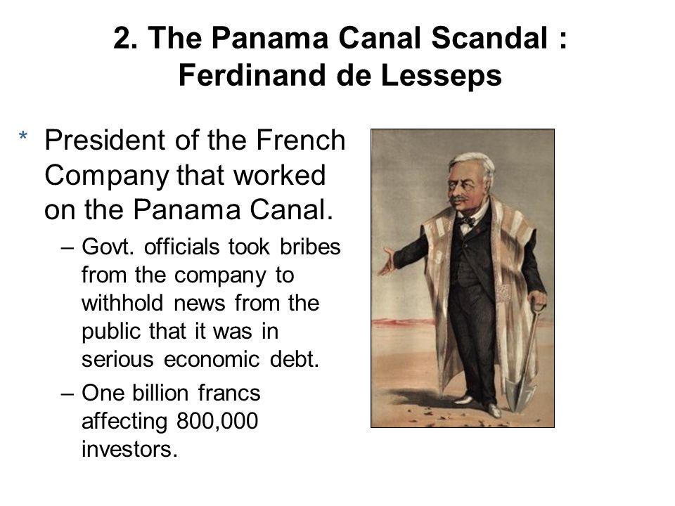 2. The Panama Canal Scandal : Ferdinand de Lesseps