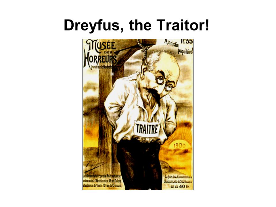 Dreyfus, the Traitor!