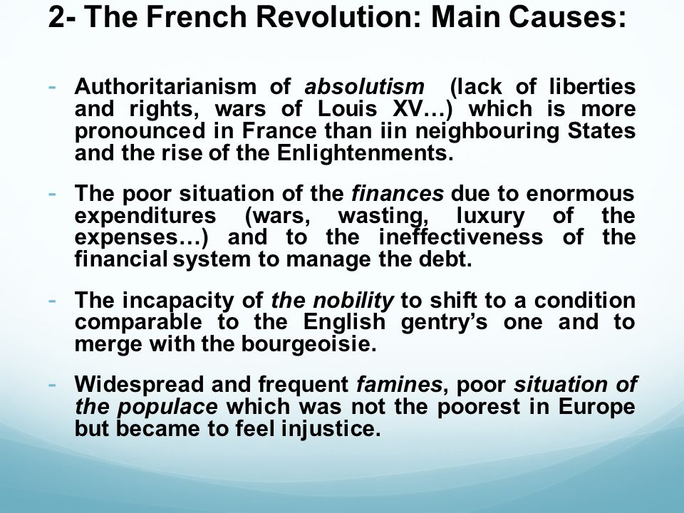2- The French Revolution: Main Causes: