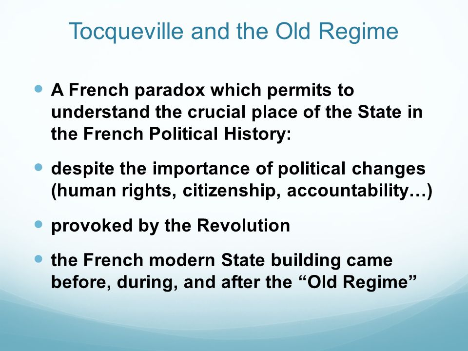 Tocqueville and the Old Regime