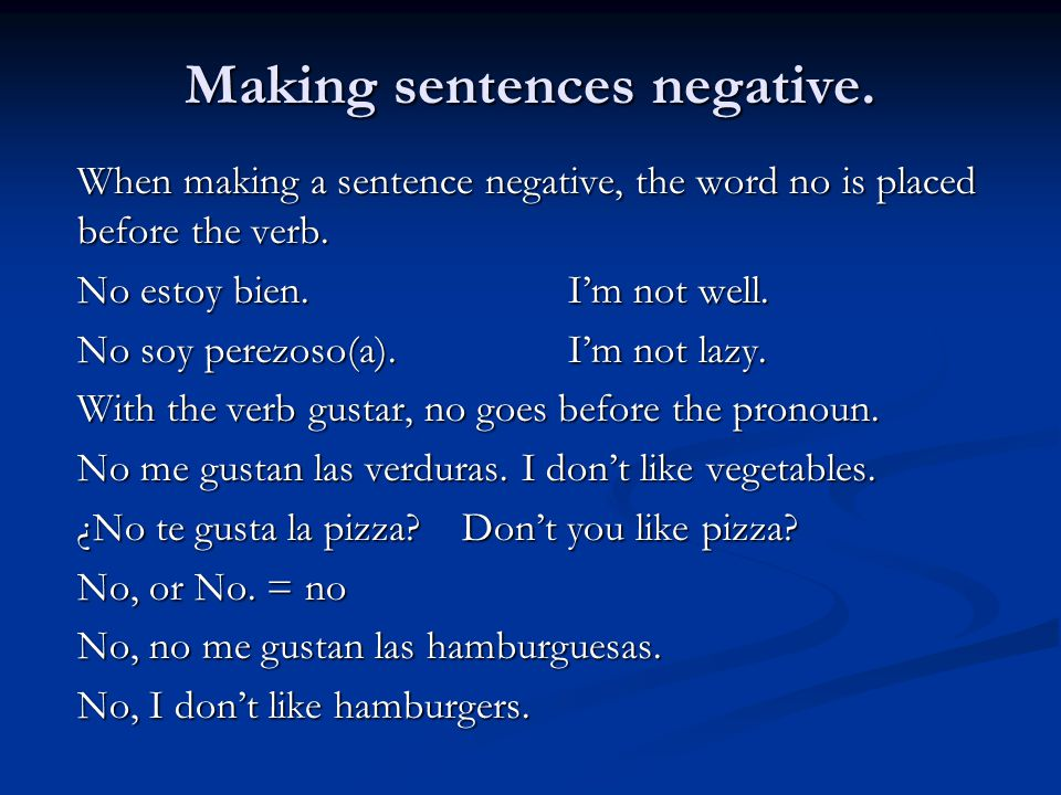 Making sentences negative.