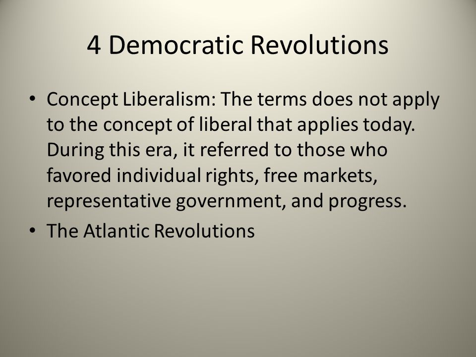 4 Democratic Revolutions