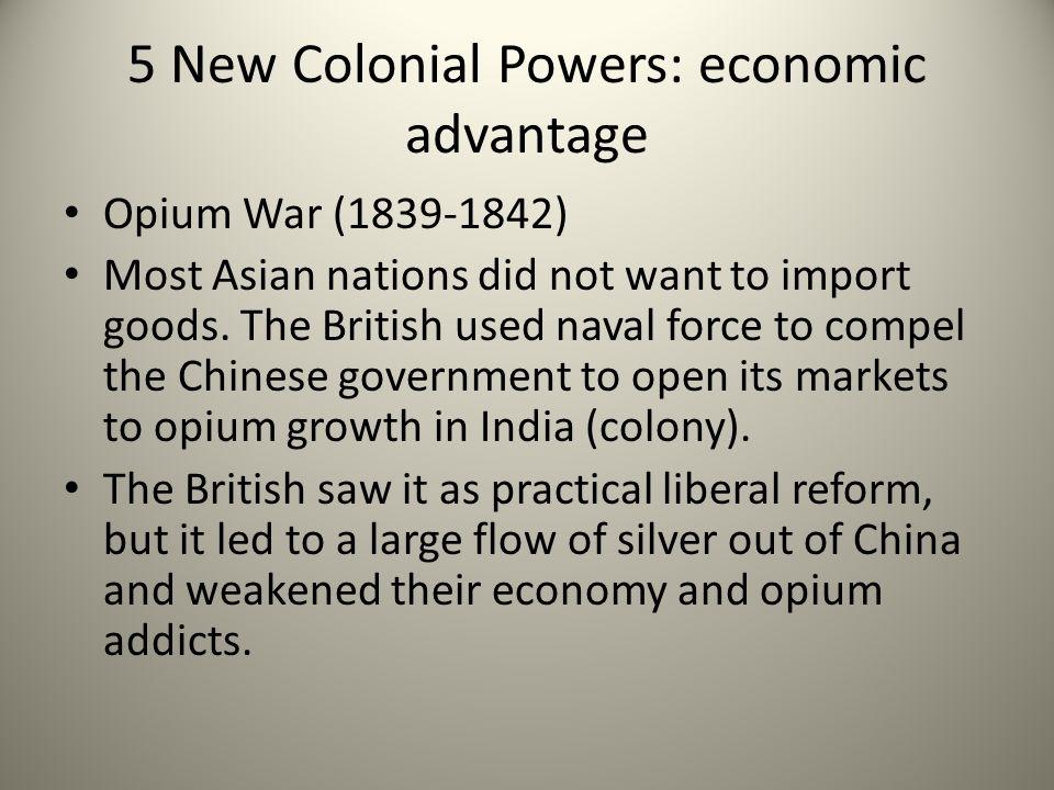 5 New Colonial Powers: economic advantage